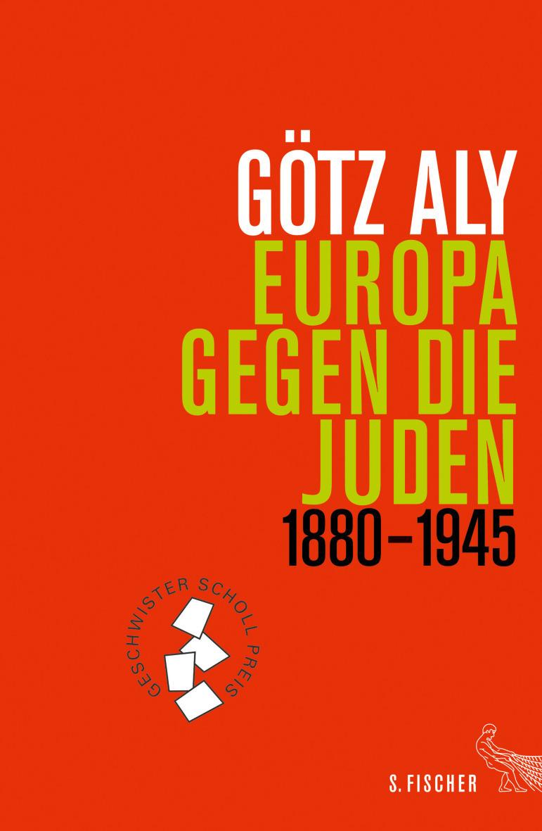 Aly, Europa gegen die Juden